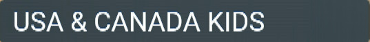 USA AND CANADA KIDS