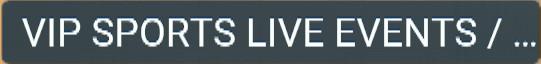 VIP SPORTS LIVE EVENTS ABONNEMENT IPTV
