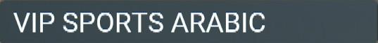 VIP SPORTS ARABIC abonnement iptv premium