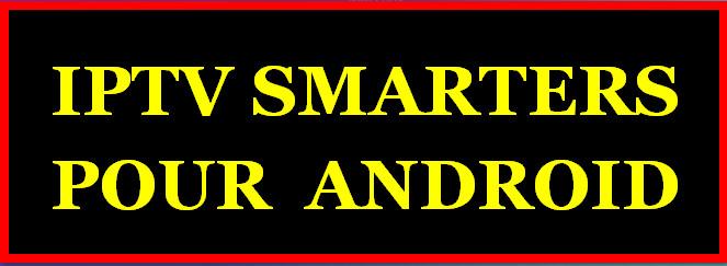 IPTV SMARTERS : COMMENT CONFIGURER IPTV SMARTERS EN 5 MINUTES
