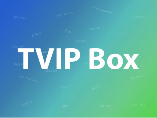 Guide de la boîte TVIP