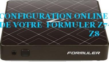 CONFIGURATION EN LIGNE DE VOTRE FORMULER Z7+ / Z8